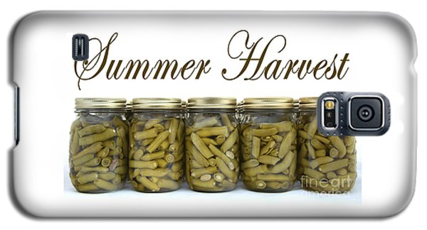 Home Canned Green Beans Summer Harvest Galaxy S5 Case