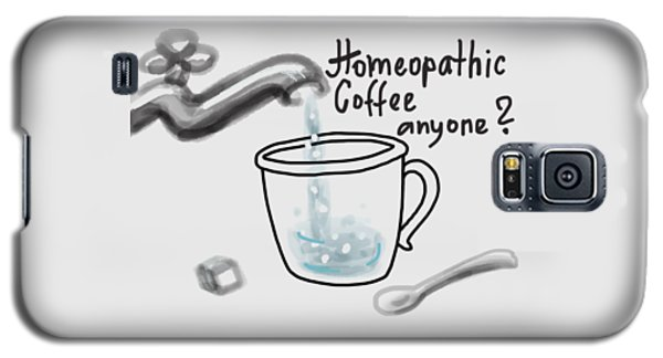Homeopathic Coffee Galaxy S5 Case