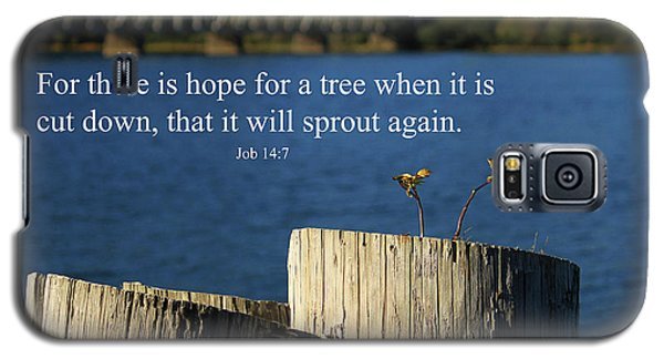 Hope For A Tree Galaxy S5 Case