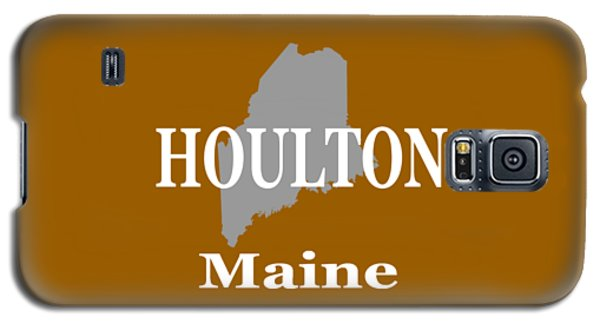Galaxy S5 Case featuring the photograph Houlton Maine State City And Town Pride  by Keith Webber Jr