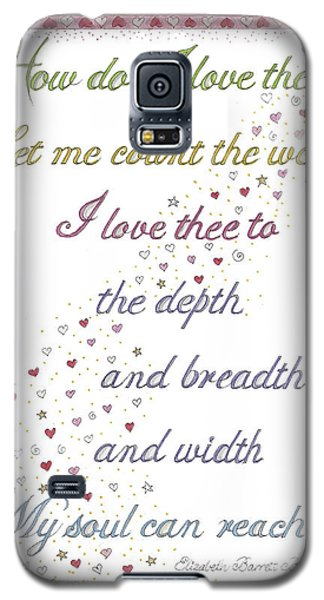 How Do I Love Thee? Galaxy S5 Case