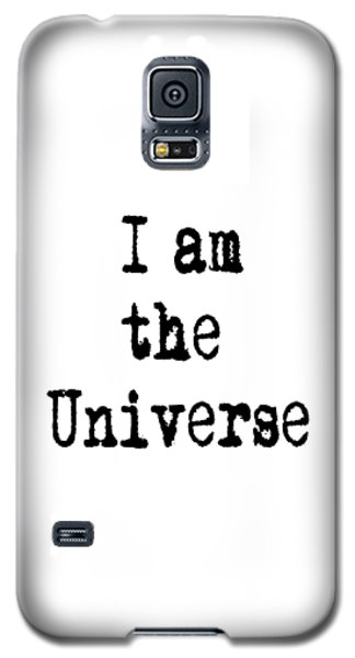 I Am The Universe Quote Prints, All Is One, Art Print Posters, Crown Chakra Galaxy S5 Case