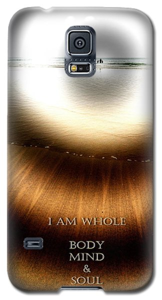 I Am Whole Galaxy S5 Case