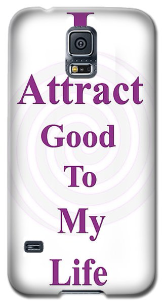 I Attract Galaxy S5 Case