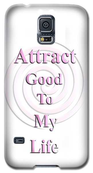 I Attract Pink Galaxy S5 Case