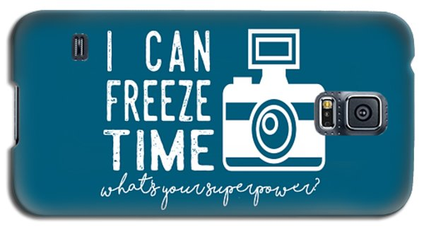 Galaxy S5 Case featuring the photograph I Can Freeze Time by Heather Applegate