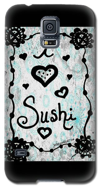 I Heart Sushi Galaxy S5 Case