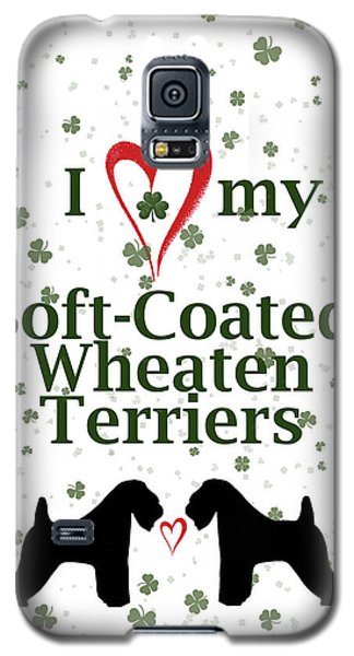 Galaxy S5 Case featuring the digital art I Love My Soft Coated Wheaten Terriers by Rebecca Cozart