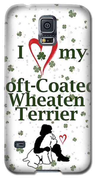 Galaxy S5 Case featuring the digital art I Love My Wheaten Terrier by Rebecca Cozart