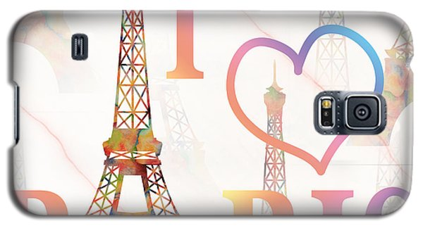 Galaxy S5 Case featuring the painting I Love Paris Mixed Media by Georgeta Blanaru