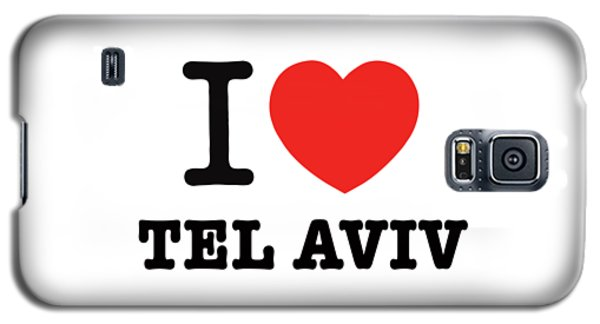 Galaxy S5 Case featuring the photograph i love Tel Aviv by Ron Shoshani