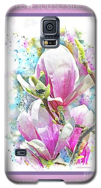 Magnolia Galaxy S5 Case - I Love You So Much by Malanda Warner