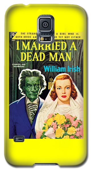 I Married A Dead Man Galaxy S5 Case