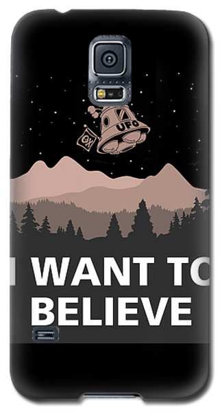 Galaxy S5 Case featuring the digital art I Want To Believe by Gina Dsgn