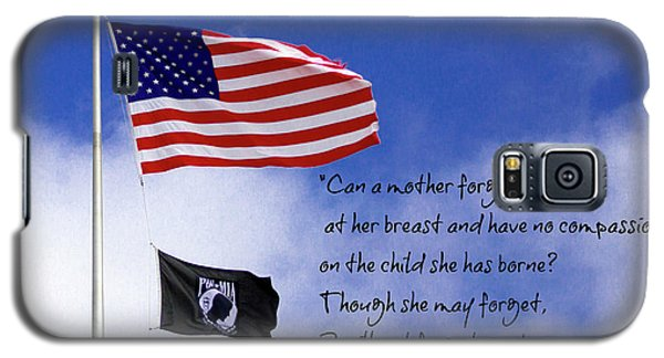 Galaxy S5 Case featuring the photograph I Will Not Forget You American Flag Pow Mia Flag Art by Reid Callaway