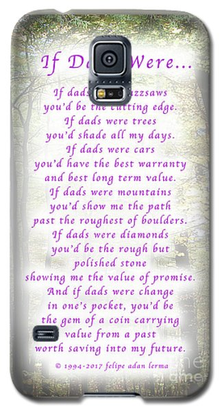 If Dads Were Greeting Card And Poster Galaxy S5 Case