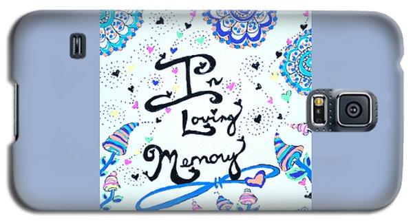 In Loving Memory Galaxy S5 Case