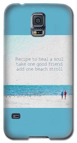 Inspirational Beach Quote Seashore Coastal Women Girlfriends Galaxy S5 Case
