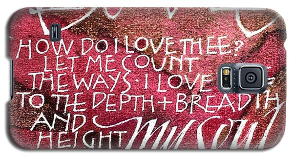 Inspirational Saying Love Galaxy S5 Case