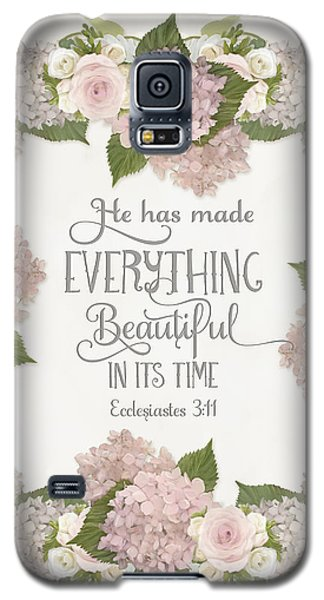 Inspirational Scripture - Everything Beautiful Pink Hydrangeas And Roses Galaxy S5 Case