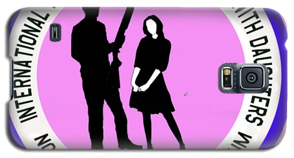 International Brotherhood Of Fathers With Daughters Galaxy S5 Case