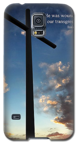 Isaiah 53-5 Galaxy S5 Case