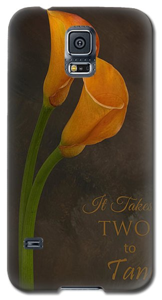 It Takes Two To Tango With Message Galaxy S5 Case