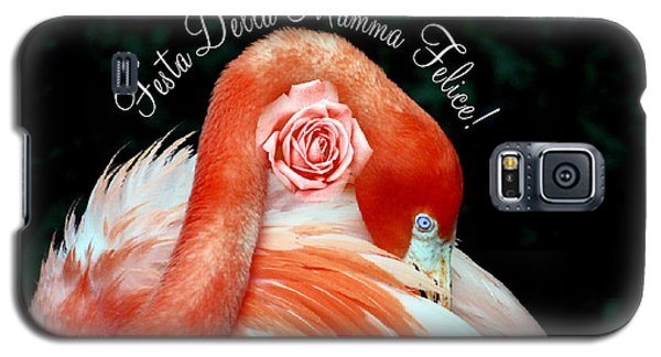 Italian Happy Mothers Day Flamingo Galaxy S5 Case