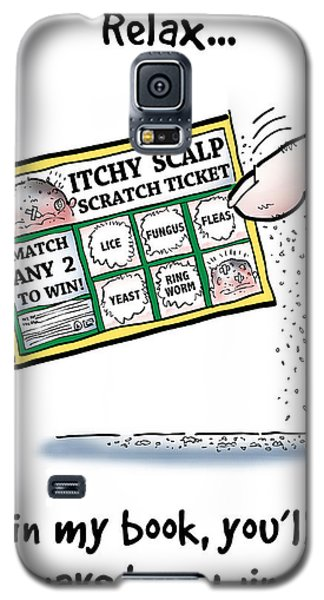 Itchy Scalp Scratch Ticket Galaxy S5 Case