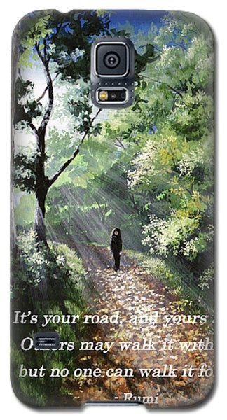 It's Your Road Galaxy S5 Case