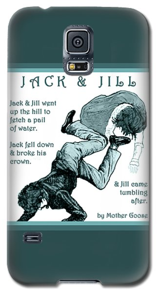 Jack And Jill Vintage Mother Goose Nursery Rhyme Galaxy S5 Case