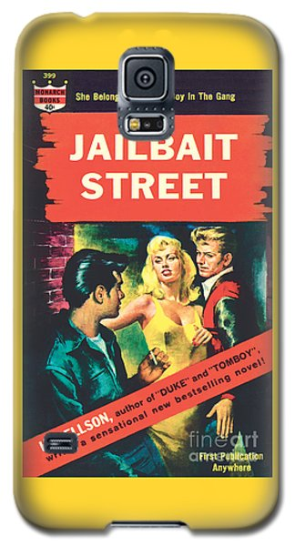 Jailbait Street Galaxy S5 Case