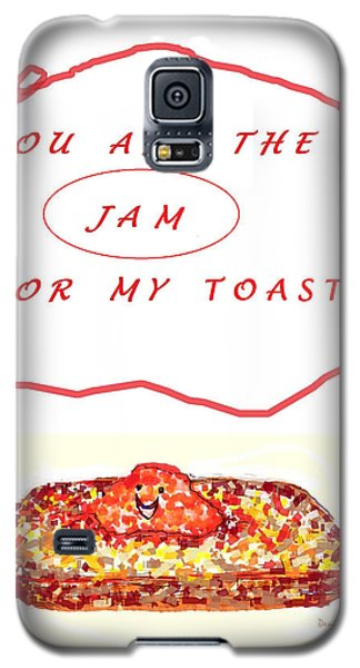 Galaxy S5 Case featuring the drawing Jam For My Toast by Denise Fulmer
