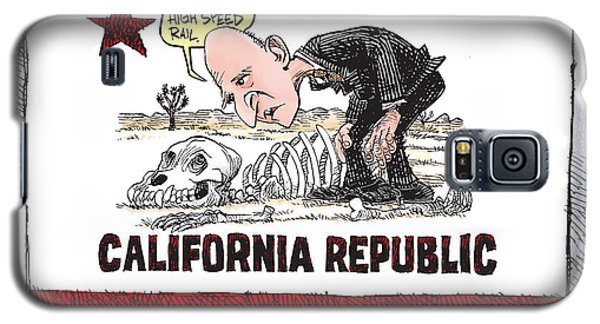 Jerry Brown - California Drought And High Speed Rail Galaxy S5 Case