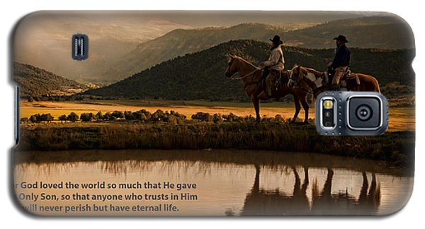 Galaxy S5 Case featuring the photograph John 3 16 Scripture And Picture by Ken Smith