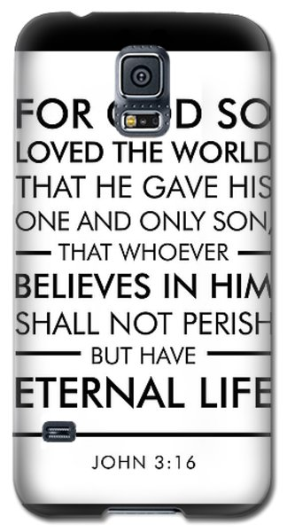 John 3-16 - Spiritual Wall Art - Bible Verses Art Galaxy S5 Case