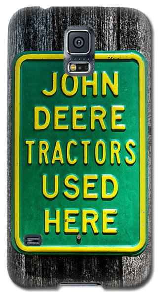 John Deere Used Here Galaxy S5 Case