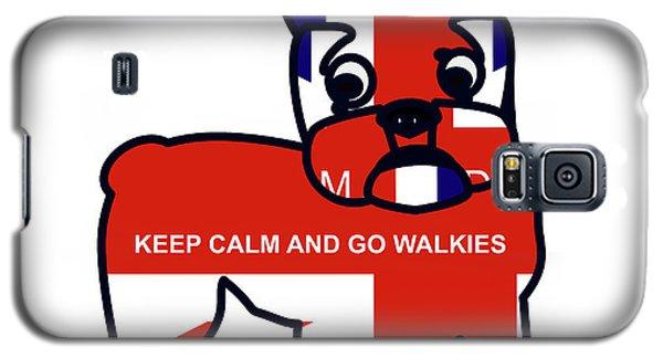 Keep Calm And Go Walkies Galaxy S5 Case