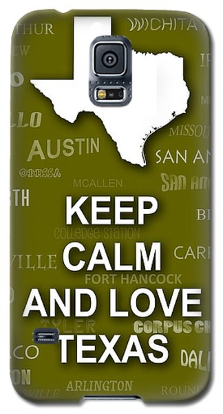 Keep Calm And Love Texas State Map City Typography Galaxy S5 Case by Keith Webber Jr