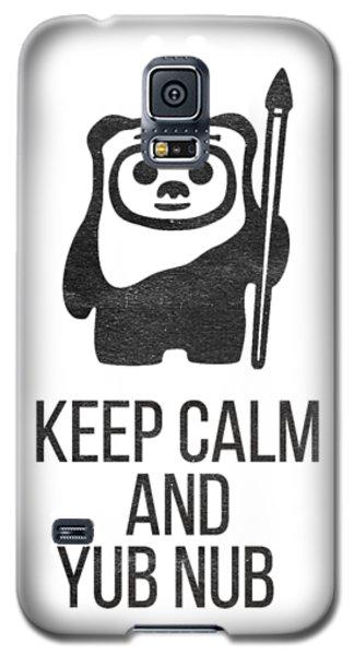 Keep Calm And Yub Nub Galaxy S5 Case