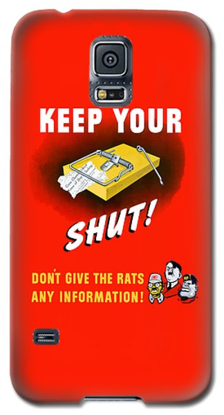 Mouse Galaxy S5 Case - Keep Your Trap Shut -- Ww2 Propaganda by War Is Hell Store