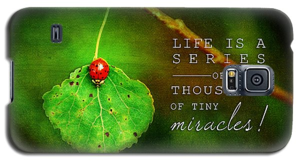 Ladybug On Leaf Thousand Miracles Quote Galaxy S5 Case