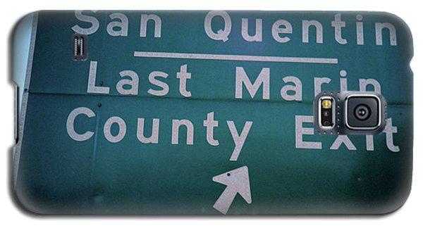 Last Marin County Exit Galaxy S5 Case