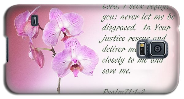 Galaxy S5 Case featuring the photograph Light Pink Orchid Psalms 71 by Linda Phelps