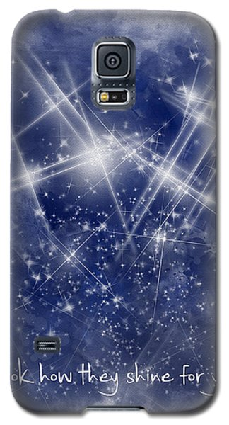Look How They Shine For You Galaxy S5 Case