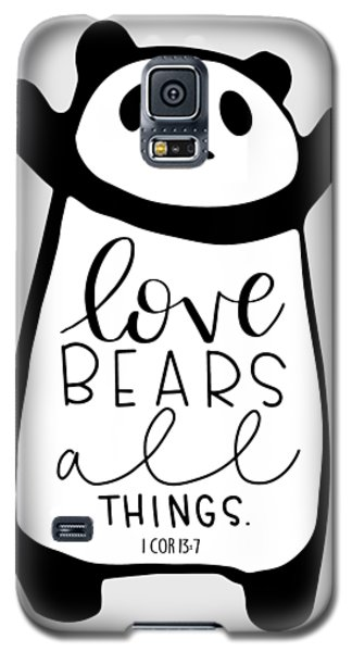 Love Bears All Things Galaxy S5 Case