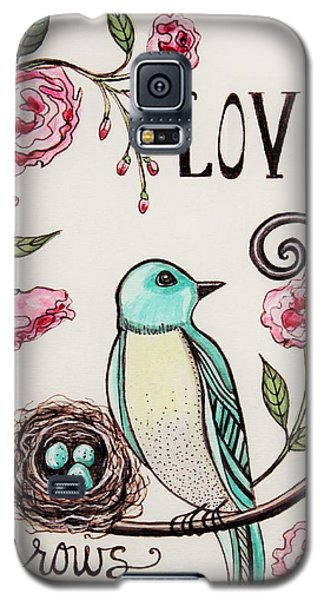 Love Grows Here Galaxy S5 Case by Elizabeth Robinette Tyndall