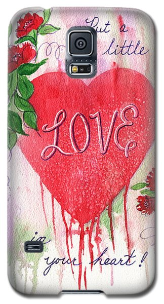 Galaxy S5 Case featuring the painting Love In Your Heart by Marilyn Smith