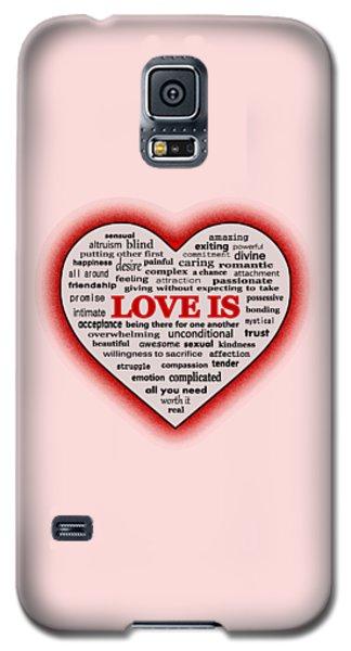 Love Is Galaxy S5 Case by Anastasiya Malakhova
