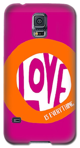 Love Is Everything Galaxy S5 Case